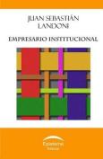Empresario Institucional [Spanish]
