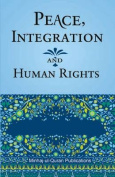 Peace Integration and Human Rights