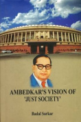 Ambedkar's Vision of 'Just Society'