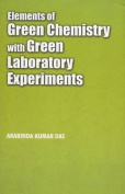 Elements of Green Chemistry with Green Laboratory Experiments