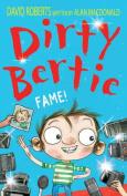 Fame! (Dirty Bertie)