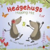 Hopping Hot (Hedgehugs)