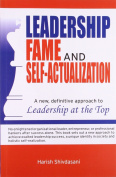 Leadership Fame and Self-Actualization