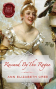 Rescued by the Rogue/the Viscount's Bride/Lord Rotham's Wager