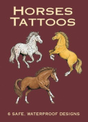 Dover Publications, Horses Tattoos Book - Dover Publications, Horses Tattoos Bookdover Publications-Horses Tattoos Book. This Exciting Tattoo Collection Features Six Different Breads Of Horses Rearin