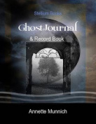Ghost Journal: & Record Book