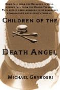 Children of the Death Angel