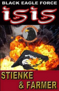 Black Eagle Force: Isis