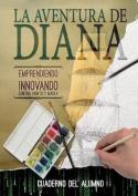 Cuaderno del Alumno. La Aventura de Diana [Spanish]