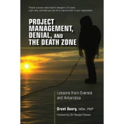 Project Management, Denial, and the Death Zone