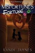 Misfortune's Fortune