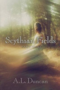 Scythian Fields - Part One