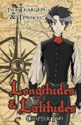 Longitudes & Latitudes  : Chapter Two