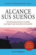 Alcance Sus Suenos [Spanish]