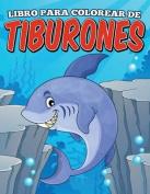 Libro Para Colorear de Tiburones [Spanish]