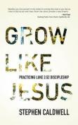 Grow Like Jesus