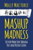 Mashup Madness