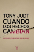 Cuando Los Hechos Cambian. When the Facts Change [Spanish]