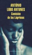 Comision de Las Lagrimas / The Commission of Tears [Spanish]