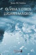 Olvidia y Otros Lugares Magicos [Spanish]