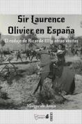 Sir Laurence Olivier En Espana [Spanish]