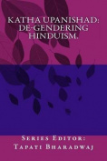 Katha Upanishad. de-Gendering Hinduism.