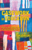 Casework in Education