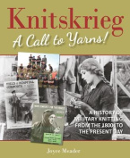 Knitskrieg: A Call to Yarns!