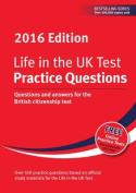 Life in the UK Test: Practice Questions