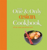 One and Only Asian Cookbook