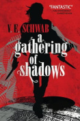 A Gathering of Shadows