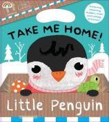 Take Me Home - Little Penguin