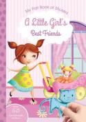 A Little Girl's Best Friends