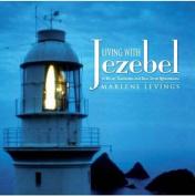 Living With Jezebel