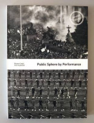 Public Sphere by Performance
