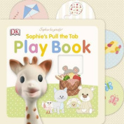 Sophie's Pull the Tab Play Book (Sophie La Girafe) [Board book]