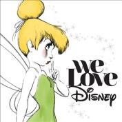 We Love Disney 2015