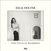 Have You in My Wilderness [Slipcase] *