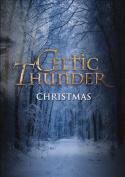 Celtic Thunder: Christmas