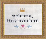Subversive Cross Stitch 'Welcome Tiny Overlord' Deluxe Kit