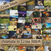 Counted Cross Stitch Patterns - Animals in Cross Stitch Collection Nine - 50 Photorealistic Animal Cross Stitch Designs on CD