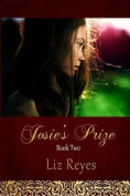 Josie's Prize: Book Two