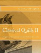 Classical Quills II