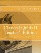 Classical Quills II Teacher's Edition