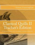 Classical Quills II Teacher's Edition