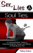 Sex, Lies and Soul Ties