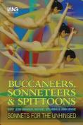 Buccaneers, Sonneteers & Spittoons