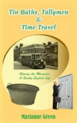 Tin Baths, Tallymen & Time Travel
