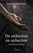 de Seduction En Seduction Et Autres Nouvelles [FRE]