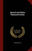 Barred and White Plymouth Rocks